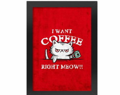 Poster Com Moldura I Want Coffee