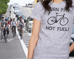 Camiseta Feminina Burn Fat Not Fuel