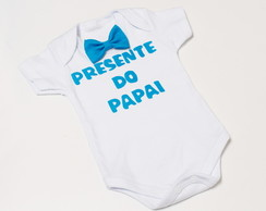 Body Menino Presente do Papai