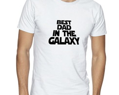 Camisa Masculina Best Dad In The Galaxy