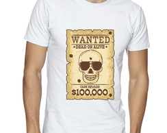 Camiseta Masculina Wanted Dead or Alive