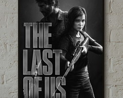 Pôster The Last of Us A3 com moldura