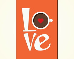 Placa Decorativa Love Coffe