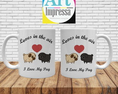 Caneca Pug Loves In The Air