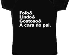 Body /Camisetinha A Cara do Papai...