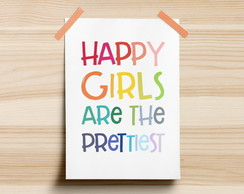 Poster Happy Girls Are The Prettiest