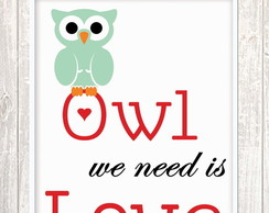Poster Digital - Owl we need is love