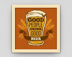 Quadro: Good people drink good beer.