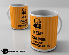 Caneca Keep Calm Mussum