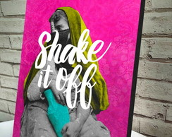 Poster / Quadro A4 Shake It Off