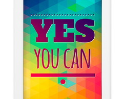 Quadro Yes You Can
