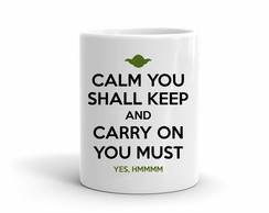 Caneca Mestre Yoda Calm You Shall Keep