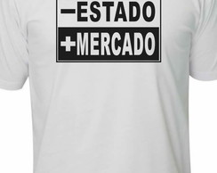 Camiseta menos estado mais mercado