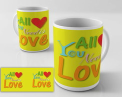 Caneca Cerâmica All You need is Love