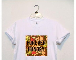 Camisa 'Forever Hungry'