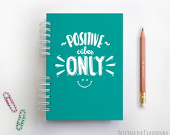 Caderno Positive Vibes