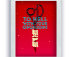Quadro To Hell w/ your Opinion 30x40 cm