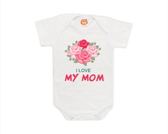Body ou Camiseta I Love My Mom - Dia das Mães