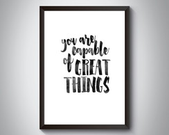 "Quadro ""You Are Capable of Great Things"""
