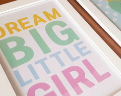 Quadro Dream Big Little Girl