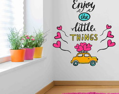 Adesivos :Enjoy the little things