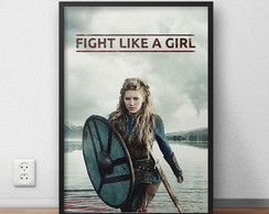 Quadro Decorativo Vikings Fight Like a Girl com moldura
