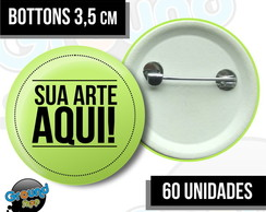 60 Bottons 3,5 Personalizados - Buttom