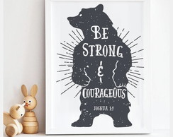 Quadro/Poster | Urso Strong & Courageous