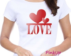 Camiseta Baby-Look - Love