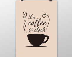 Poster It's Coffee O' Clock