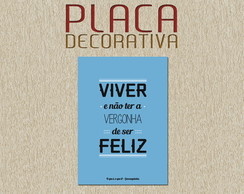 PLACA DECORATIVA - FRASES 06