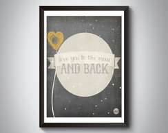 "Quadro ""Love You To the Moon and Back"""