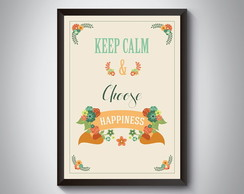 "Quadro ""Keep Calm & Choose Happiness"""