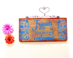 Placa rustica decorativa - Friends