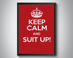 "Quadro ""Keep Calm And Suit Up"""
