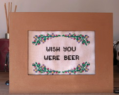 Quadro- wish you were beer