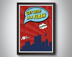 "Quadro ""Get Here In a Flash"""