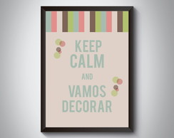 "Quadro ""Keep Calm And Vamos Decorar"""