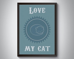 "Quadro ""Love My Cat"""