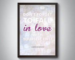 "Quadro ""Don't Forget To Fall In Love"""