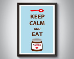 "Quadro ""Keep Calm And Eat Nutella"""