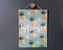 Placa Happiness Abacaxi 15x20