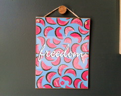 Placa Freedom Melancia 15x20
