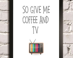 Poster com moldura Blur - Coffee and TV