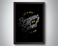 "Quadro ""See a New Beggining Rise Behind"""