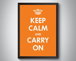 "Quadro ""Keep Calm And Carry On"""