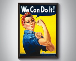 "Quadro ""We Can Do It"""