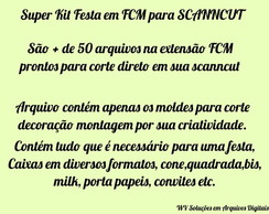 Super Kit Festas em FCM p/ SCANNCUT