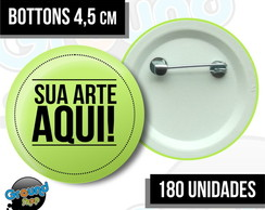 180 Botons 4,5 Personalizados - Buttom