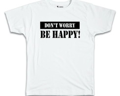 Camiseta Don't Worry, Be Happy